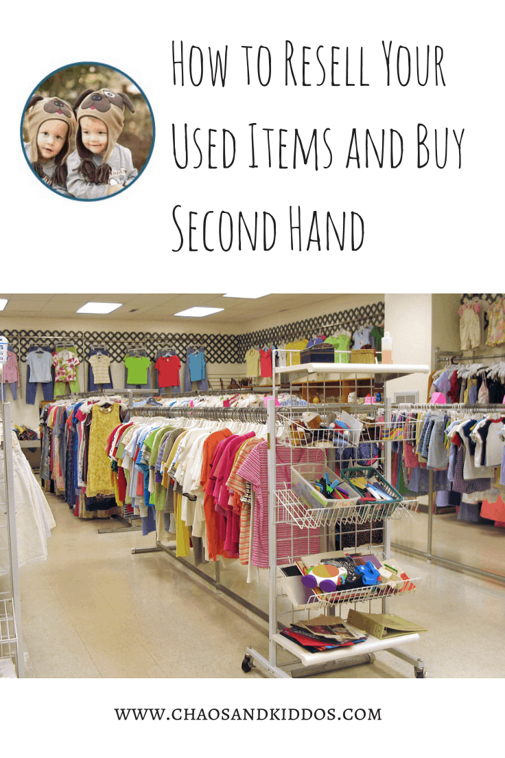 Resell Your Used Items and Buy Second Hand | Chaos & Kiddos: Mommy's Survival Guide