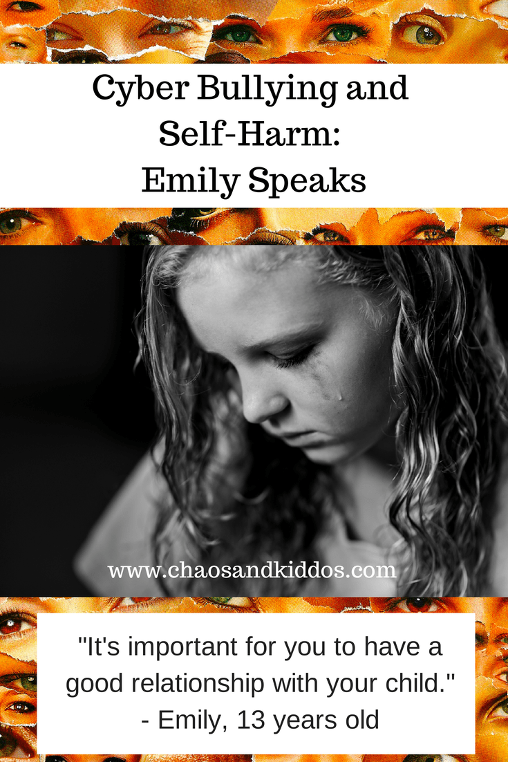 Cyber Bullying and Self Harm | Emily Speaks | Chaos & Kiddos: Mommy's Survival Guide