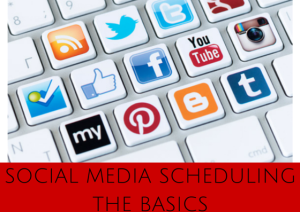 Social Media Scheduling | The Very Basics