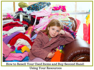 How to Buy and Sell Your Used Items Second Hand | Chaos & Kiddos