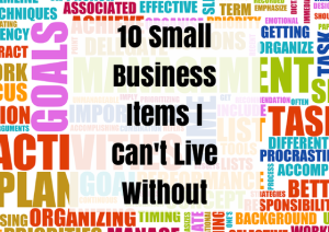 10 Small Business Items I Can't Live Without | Chaos & Kiddos