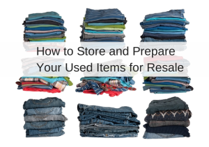 How to Store and Prepare Your Used Items for Resale | Chaos & Kiddos