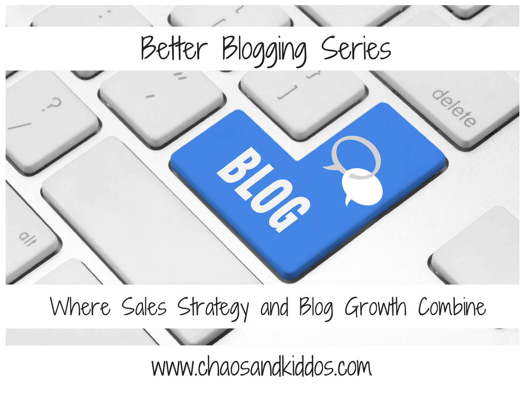 Better Blogging Series | Chaos &  Kiddos: Mommy's Survival Guide
