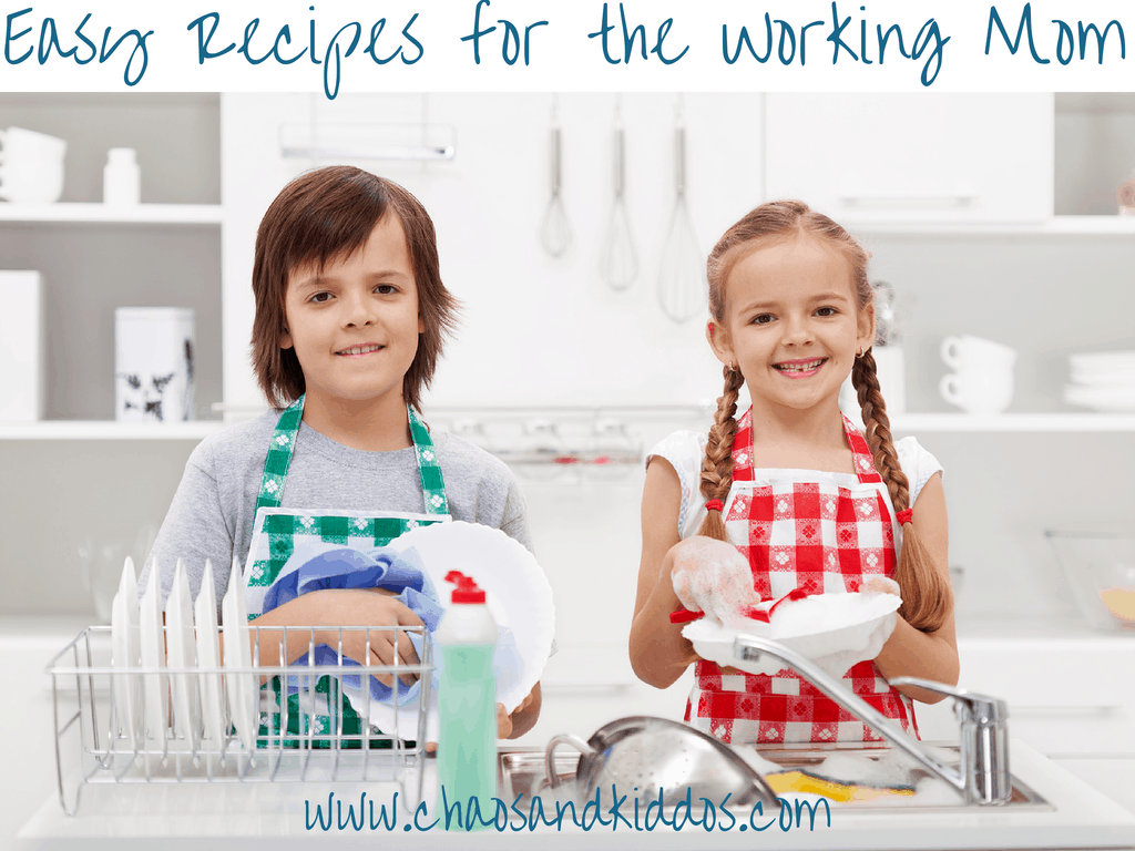 Easy Recipes for the Working Mom | Chaos & Kiddos