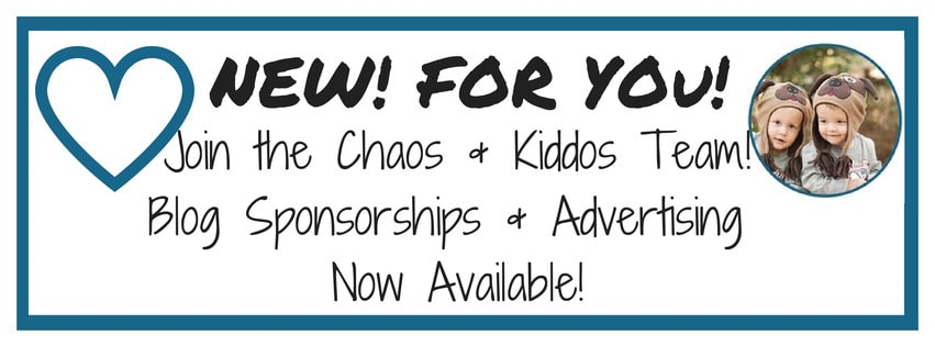 Advertising & Sponsorship | Chaos & Kiddos: Mommy's Survival Guide
