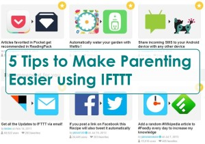 5 Tips to Make Parenting Easier using IFTTT | Chaos & Kiddo