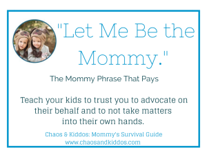 Purposeful Parenting | Chaos & Kiddos: Mommy's Survival Guide