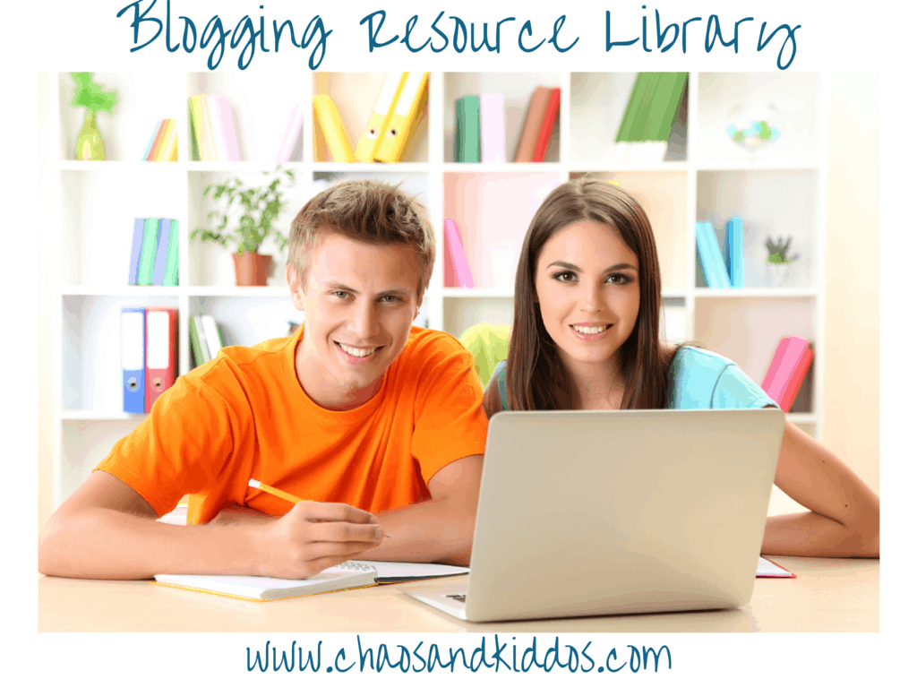 Blogging Resources | Chaos & Kiddos