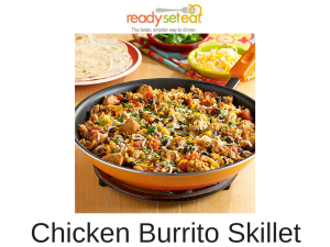 ReadySetEat | Chicken Burrito Skillet | Easy Dinner Recipe