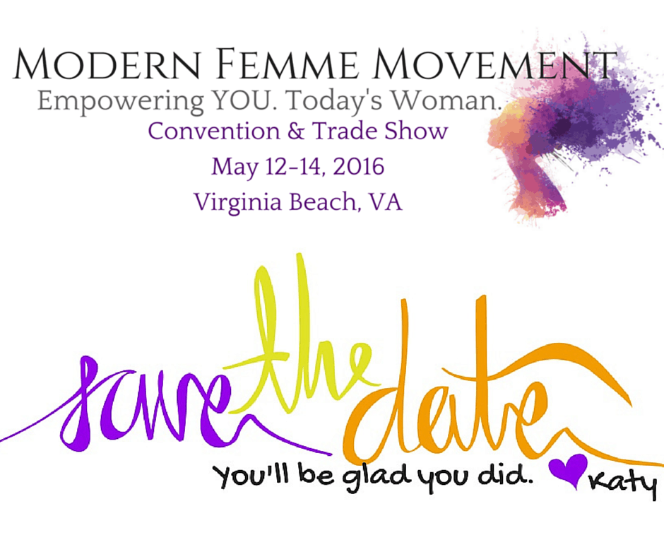 The Modern Femme Movement | May 12-14, 2016 | Virginia Beach, VA