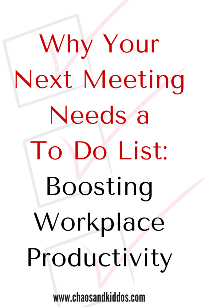 Why Your Next Meeting Needs a To Do List