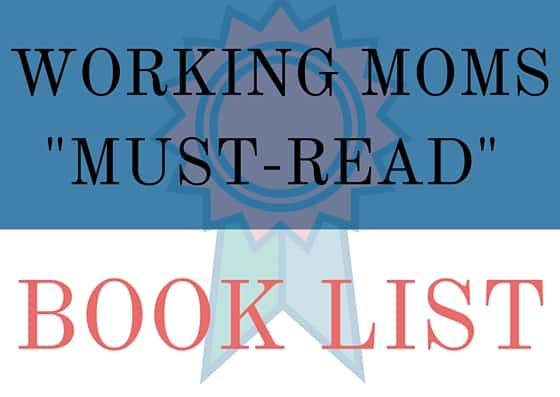 Working Moms Must-Read Book List